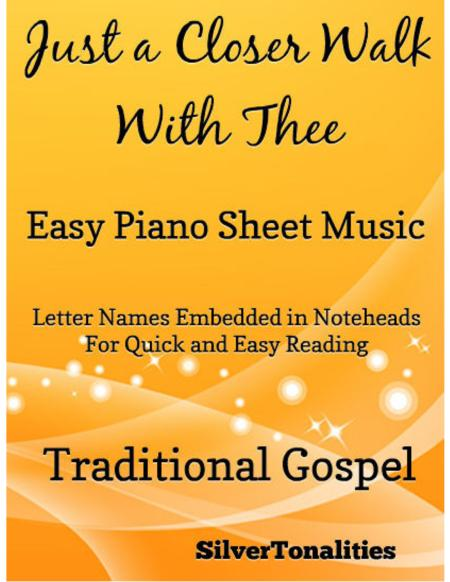 Just a Closer Walk With Thee Easy Piano Sheet Music
