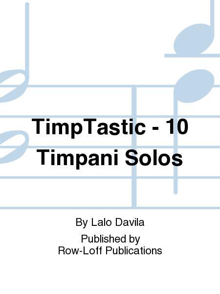 TimpTastic - 10 Timpani Solos