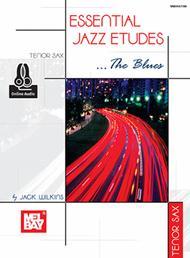 Essential Jazz Etudes..The Blues - Tenor Sax