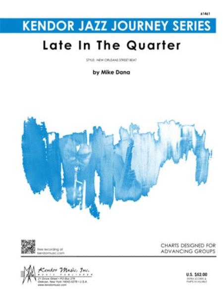 Late In The Quarter