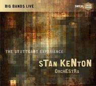 Stan Kenton Orchestra - The Stuttgart Experience