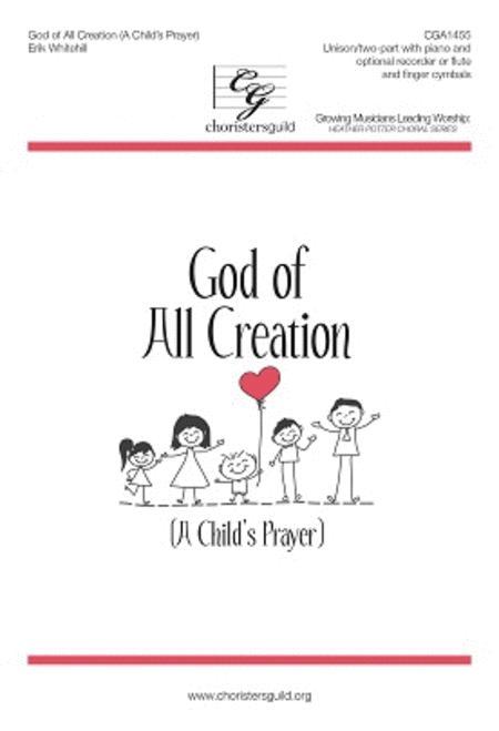 God of All Creation (A Child's Prayer)