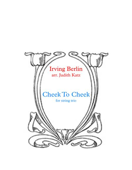 Cheek To Cheek - for string trio