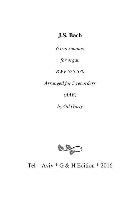 6 trio sonatas, BWV 525-530 (arrangement for 3 recorders AAB)