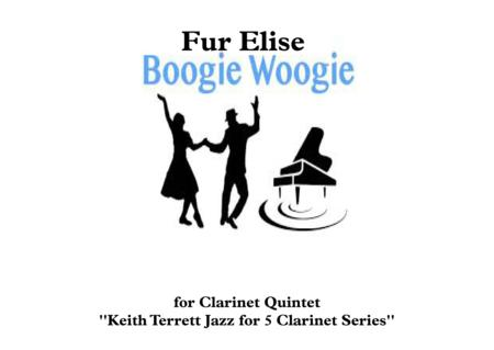 Fur Elise Boogie Woogie for Clarinet Quintet