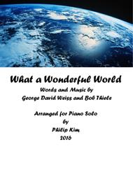 What A Wonderful World (Advanced Intermediate) for Piano Solo by Philip Kim