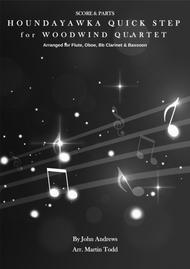 Houndayawka Quick Step for Woodwind Quartet - 2016 Edition