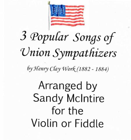3 Popular Songs of Union Sympathizers