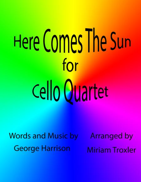 Here Comes The Sun for Cello Quartet