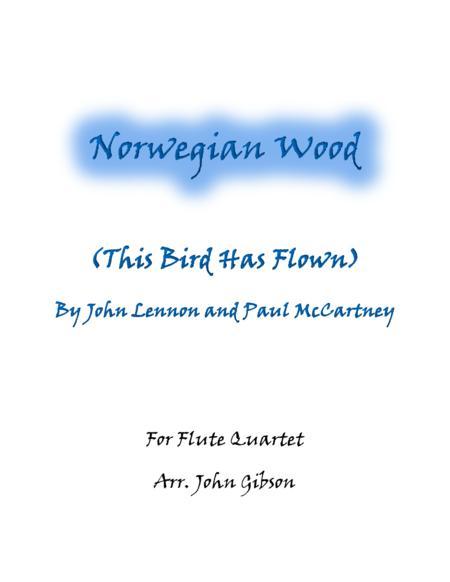 Norwegian Wood (The Beatles) set for Flute Quartet
