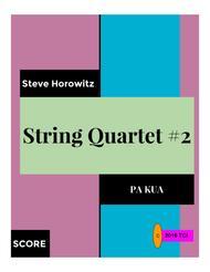 String Quartet #2-Pa Kua