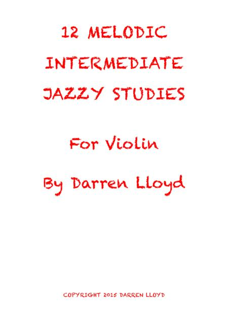 12 Melodic Intermediate Jazzy Studies for Violin