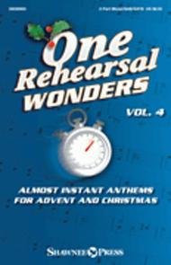 One Rehearsal Wonders, Vol. 4 - Advent and Christmas