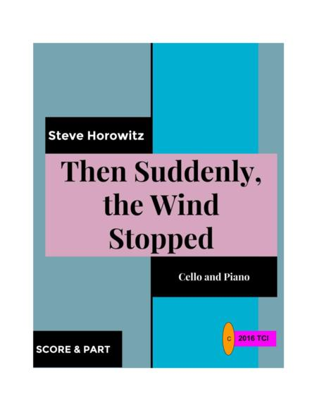 Then Suddenly, The Wind Stopped