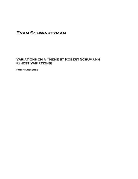Ghost Variations (Variations on a Theme by Robert Schumann)