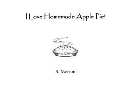 I Love Homemade Apple Pie