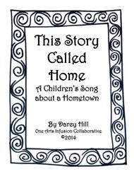 This Story Called Home: A Children's Song about a Hometown