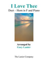 I LOVE THEE (Duet – Horn in F & Piano with Parts)