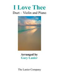 I LOVE THEE (Duet – Violin & Piano with Parts)