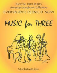 Everybody's Doing it Now for Woodwind Trio