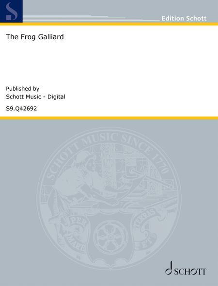 The Frog Galliard