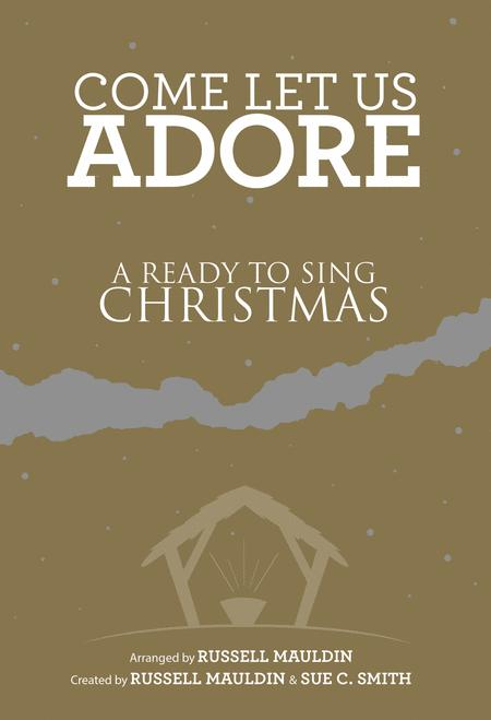 Come Let us Adore (Choral Book)