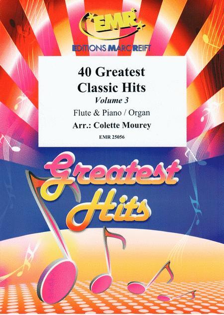 40 Greatest Classic Hits Vol. 3
