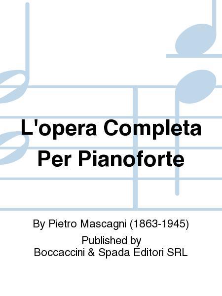 L'Opera Completa Per Pianoforte