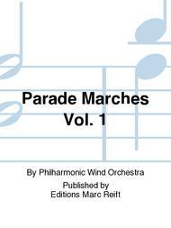 Parade Marches Vol. 1