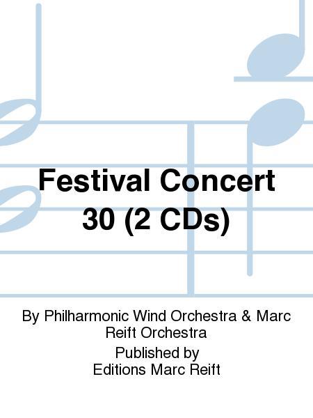 Festival Concert 30 (2 CDs)