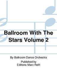 Ballroom With The Stars Volume 2