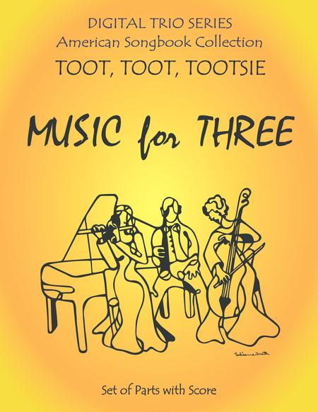 Toot, Toot, Tootsie for Piano Trio