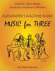 Alexander's Ragtime Band for Woodwind, String, and Piano Trio Full Set of Parts