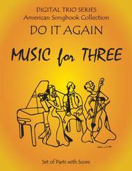 Do It Again for String Trio- Violin, Violin, Cello