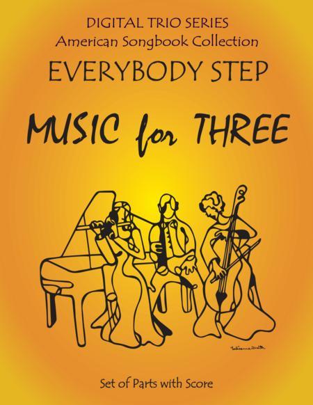 Everybody Step for String Trio- Violin, Viola, Cello