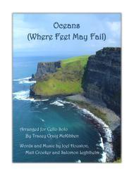 Oceans (Where Feet May Fail) for Cello Solo