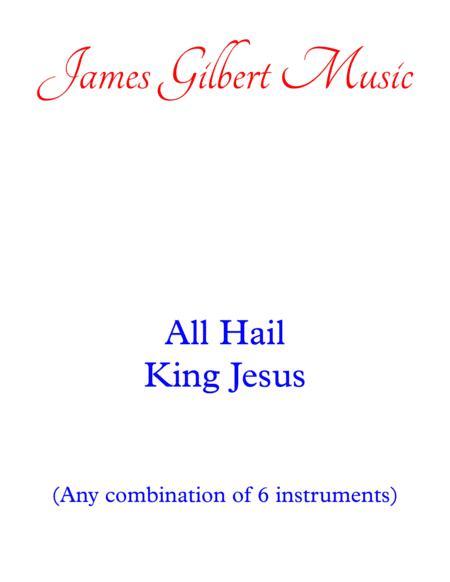 All Hail King Jesus