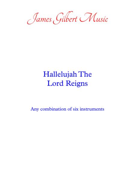 Hallelujah The Lord Reigns
