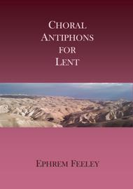 Choral Antiphons for Lent