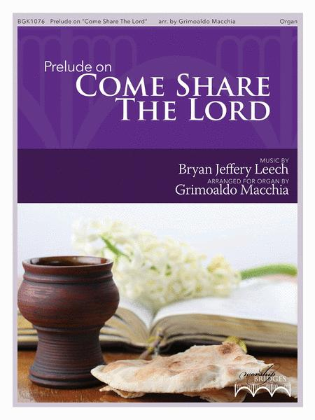 Prelude on Come Share the Lord