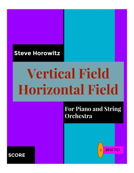 Vertical Field Horizontal Field-For Piano and String Orchestra