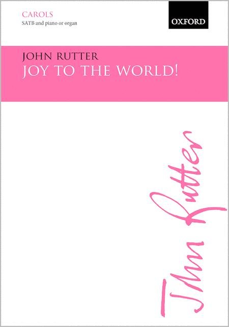 Joy To The World! Sheet Music By John Rutter - Sheet Music Plus