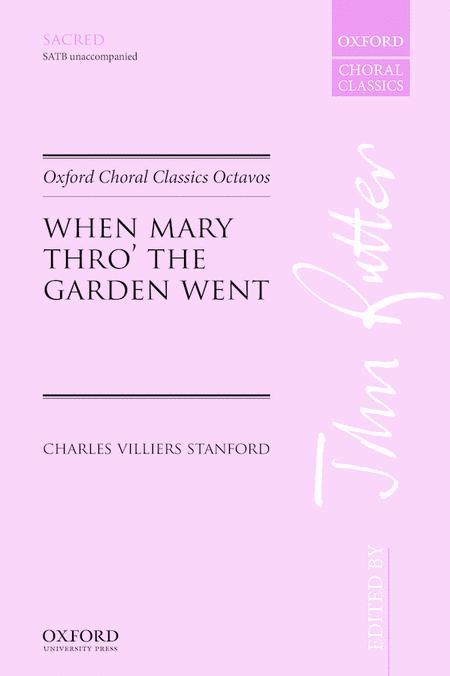 When Mary thro' the garden went