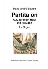 Partita on the Easter chorale 'Auf, auf, mein Herz, mit Freuden' for organ