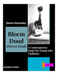 Bloem Dood (Flower Dead)-Modern Studies for Young Violinists