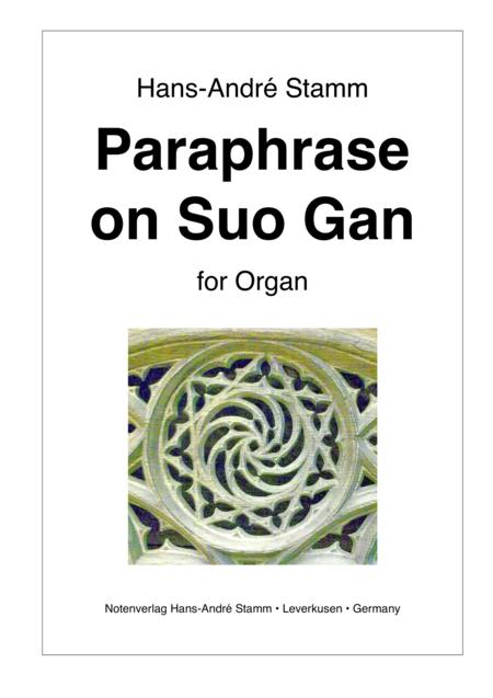 Paraphrase on Suo Gan for organ