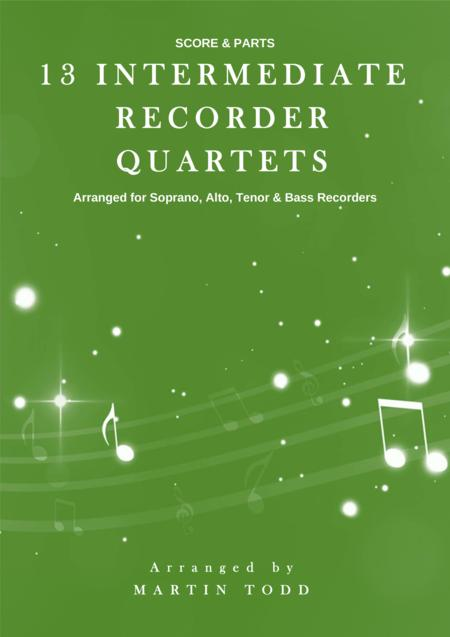 13 Intermediate Recorder Quartets