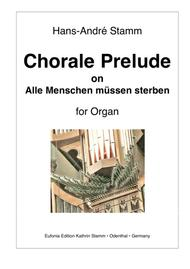Chorale Prelude on 'Alle Menschen müssen sterben' for organ