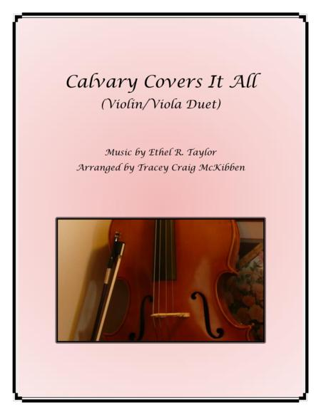 Calvary Covers It All for Violin/Viola Duet
