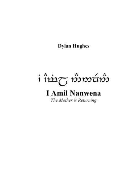 I Amil Nanwena (The Mother is Returning) - Dylan Hughes